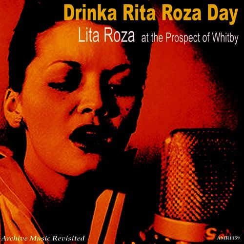 At the Prospect of Whitby: Drinka Lita Roza Day von Lita Roza