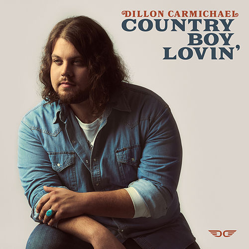 Country Boy Lovin' de Dillon Carmichael