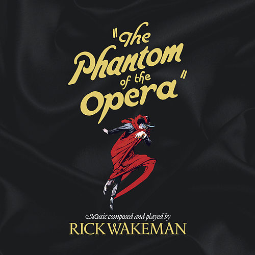 The Phantom of the Opera de Rick Wakeman