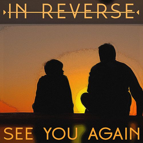 (WWI) See You Again von InReverse