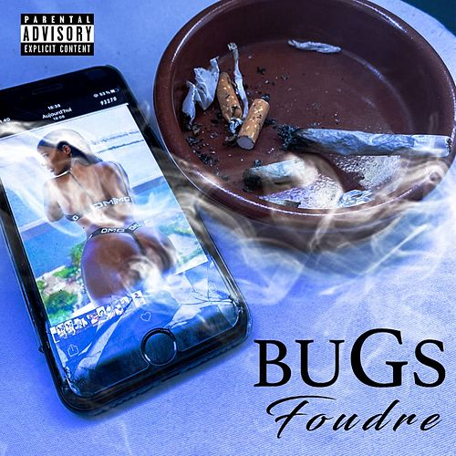 Foudre by Bugs