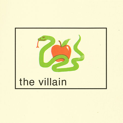 The Villain by Gabe Goodman
