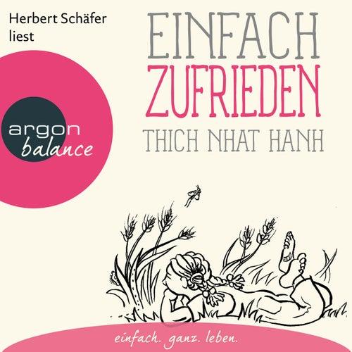 Einfach zufrieden (Gekürzte Lesung) by Thich Nhat Hanh