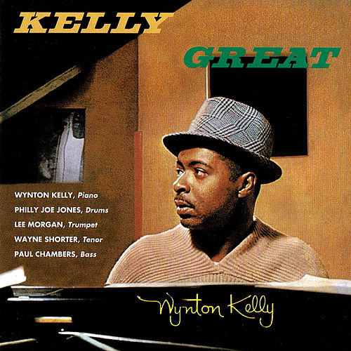 Kelly Great de Wynton Kelly