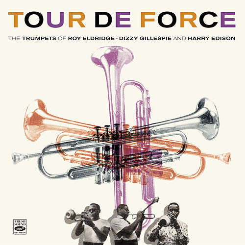 Tour de Force by Roy Eldridge