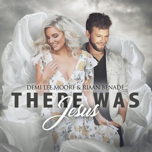 There Was Jesus de Demi-Lee Moore