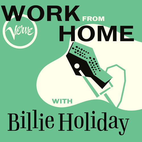 Work From Home with Billie Holiday de Billie Holiday