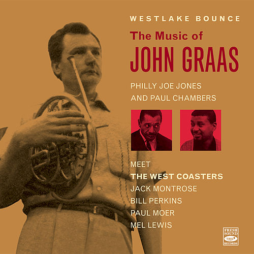 The Music of John Graas de Philly Joe Jones