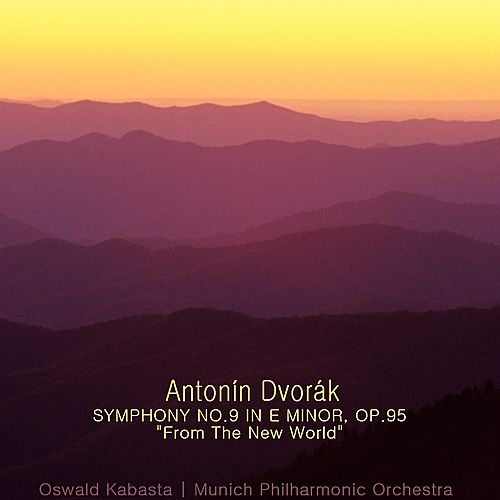 Dvořák: Symphony No. 9 in E Minor, Op. 95, 'From the New World' von Munich Philharmonic Orchestra