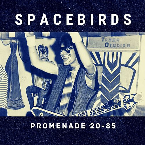 Promenade 20-85 by The Spacebirds