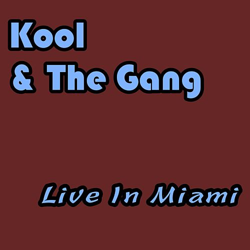 Live in Miami (Live) de Kool & the Gang