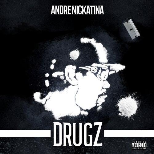 DRUGZ by Andre Nickatina