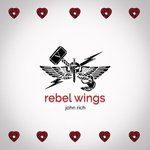 Rebel Wings (Song for Nick) by John Rich