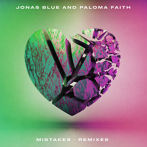 Mistakes (Remixes) van Jonas Blue
