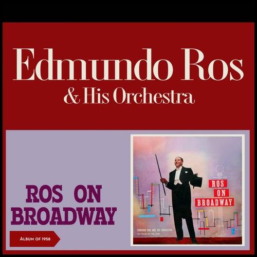 Ros on Broadway (Album of 1958) by Edmundo Ros