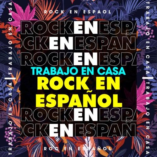 Trabajo en casa Rock en español de Various Artists