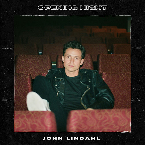 Opening Night von John Lindahl