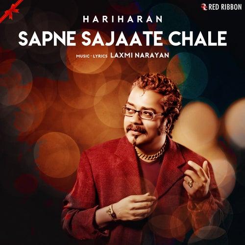 Sapne Sajaate Chale by Laxmi Narayan