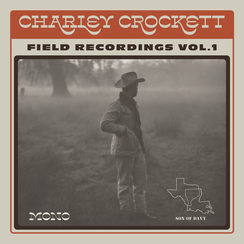 Field Recordings, Vol. 1 de Charley Crockett