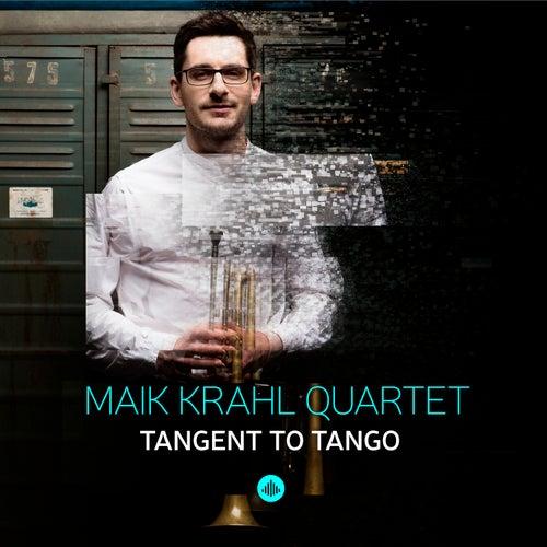 Tangent to Tango di Maik Krahl Quartet