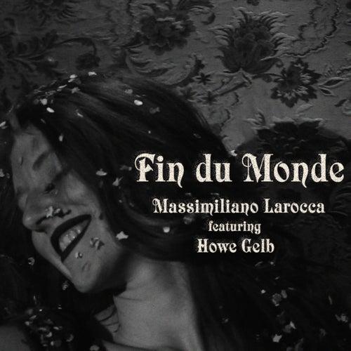 Fin Du Monde von Massimiliano Larocca