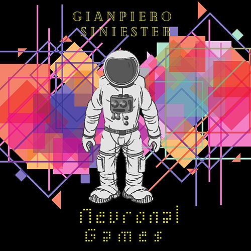 Neuronal Games de GianPiero Siniester