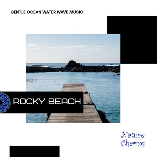 Rocky Beach - Gentle Ocean Water Wave Music de Various