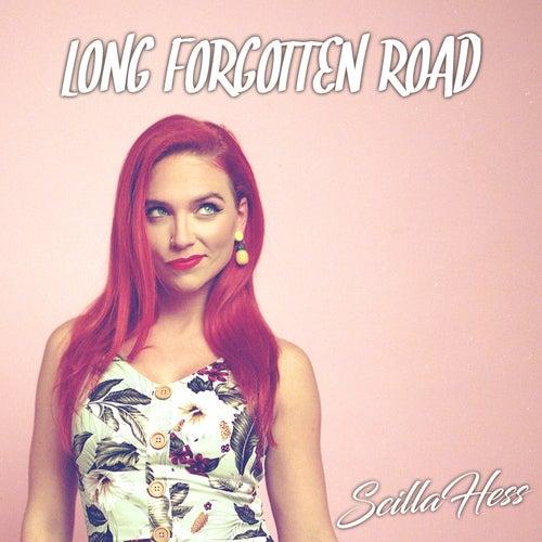Long Forgotten Road by Scilla Hess