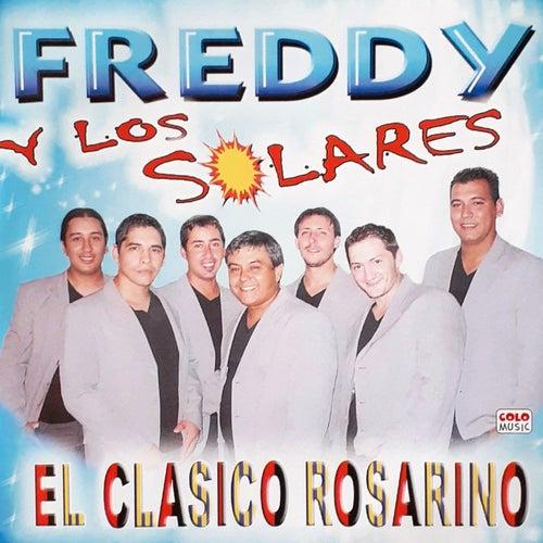 El Clásico Rosarino by Freddy y los Solares