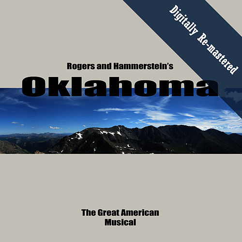 Oklahoma! (Digitally Re-mastered Original Movie Soundtrack) by Richard Rodgers and Oscar Hammerstein