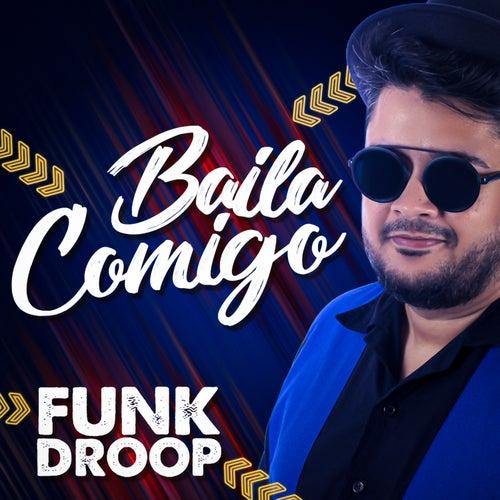 Baila Comigo von Funkdroop