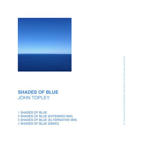 Shades of Blue by John Topley