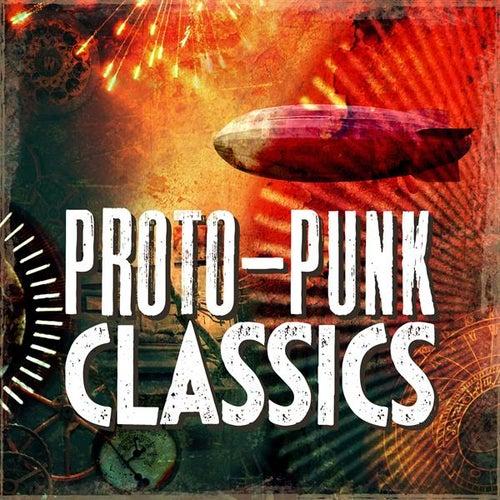 Proto-Punk Classics von Various Artists
