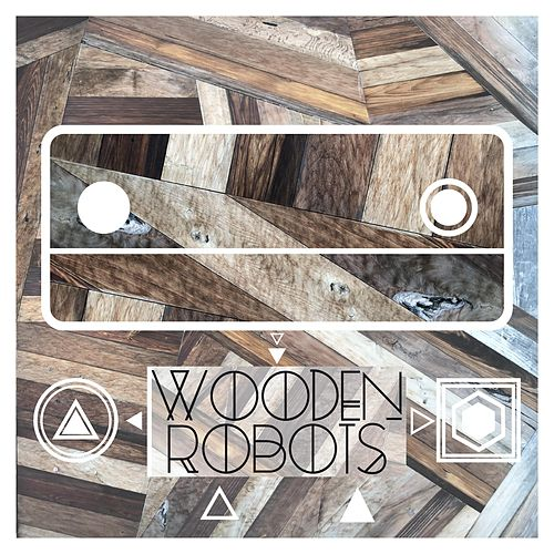 Wooden Robots by Lane Garner