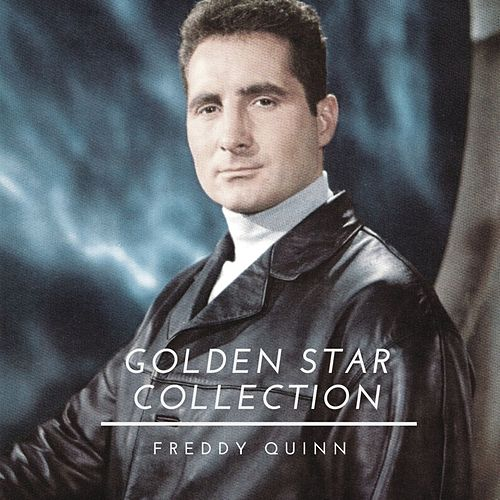 Golden Star Collection von Freddy Quinn