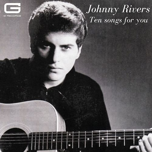 Ten songs for you de Johnny Rivers