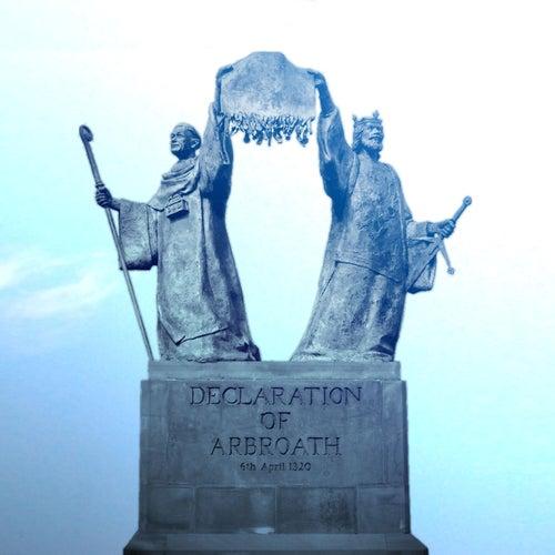 Declaration of Arbroath by Clann an Drumma