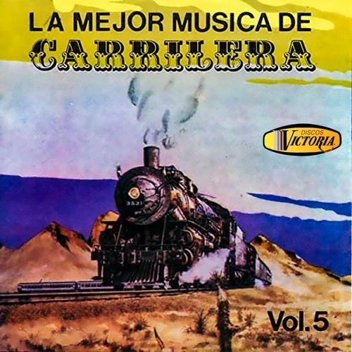 La Mejor Música de Carrilera, Vol. 5 de German Garcia