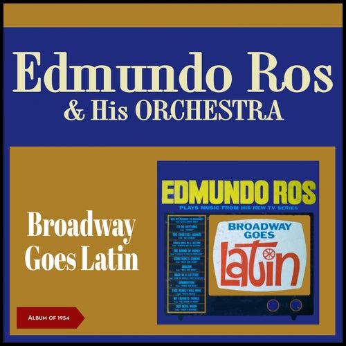 Broadway Goes Latin (Album of 1964) by Edmundo Ros