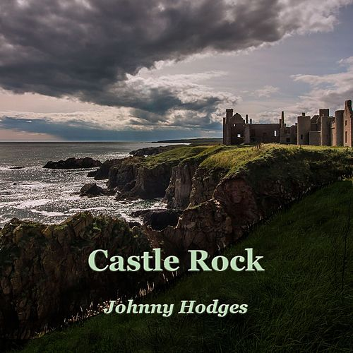 Castle Rock de Johnny Hodges