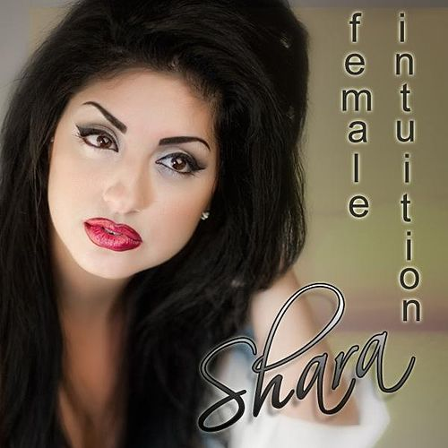 Female Intuition - Single by Shara