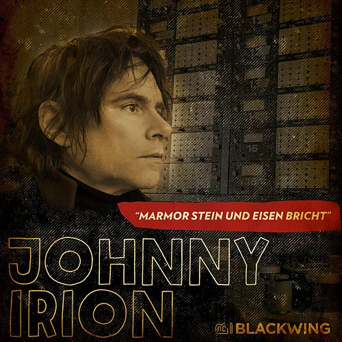 Marmor Stein Und Eisen Bricht by Johnny Irion