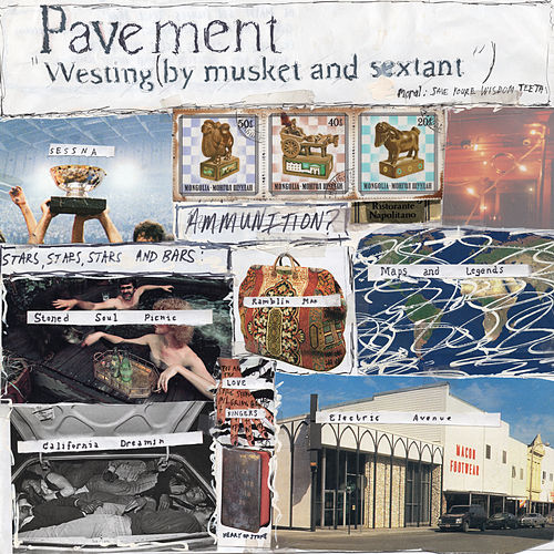 Westing (By Musket And Sextant) de Pavement