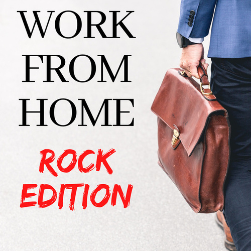 Work from Home - Rock Edition by Various Artists