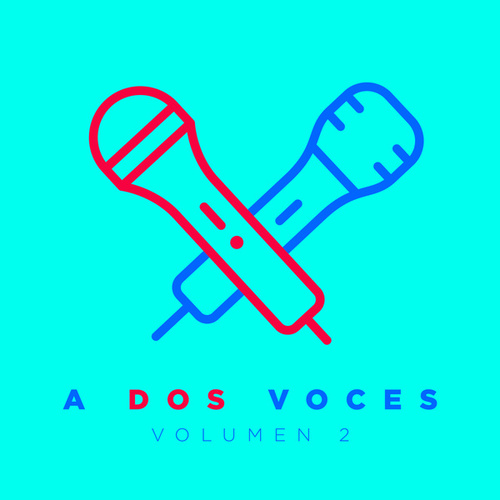 A Dos Voces Vol. 2 de Various Artists