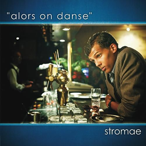 Alors On Danse de Stromae