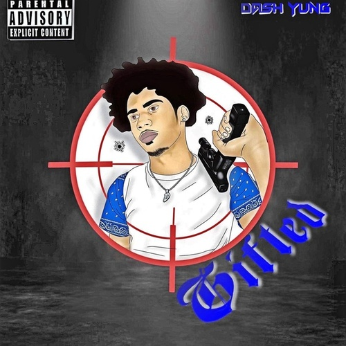 Gifted by Dash Yung