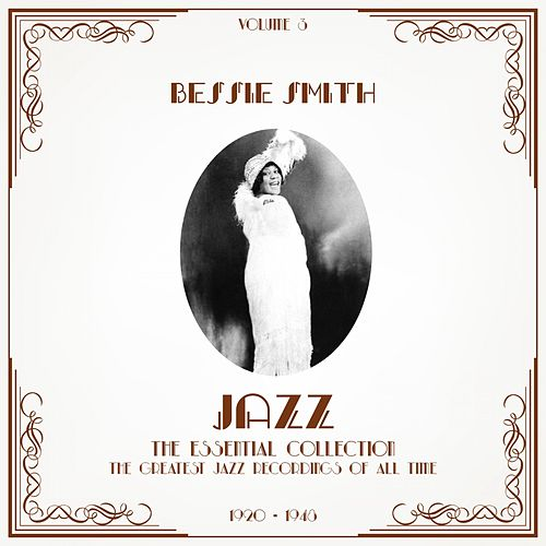 Jazz - The Essential Collection, Vol. 3 by Bessie Smith