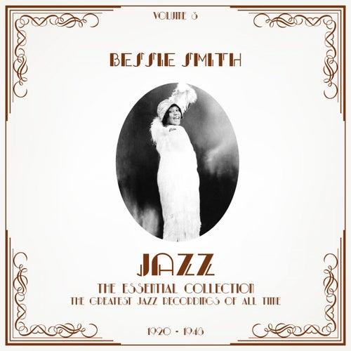 Jazz - The Essential Collection, Vol. 3 de Bessie Smith