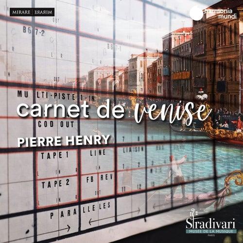 Pierre Henry: Carnet de Venise von Pierre Henry